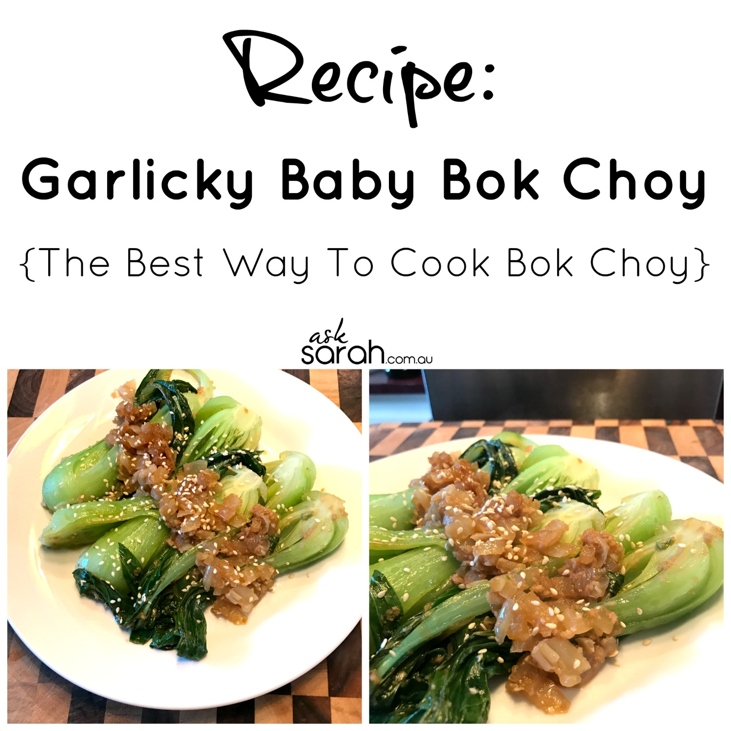 Recipe Garlicky Baby Bok Choy {The Best Way To Cook Bok Choy}