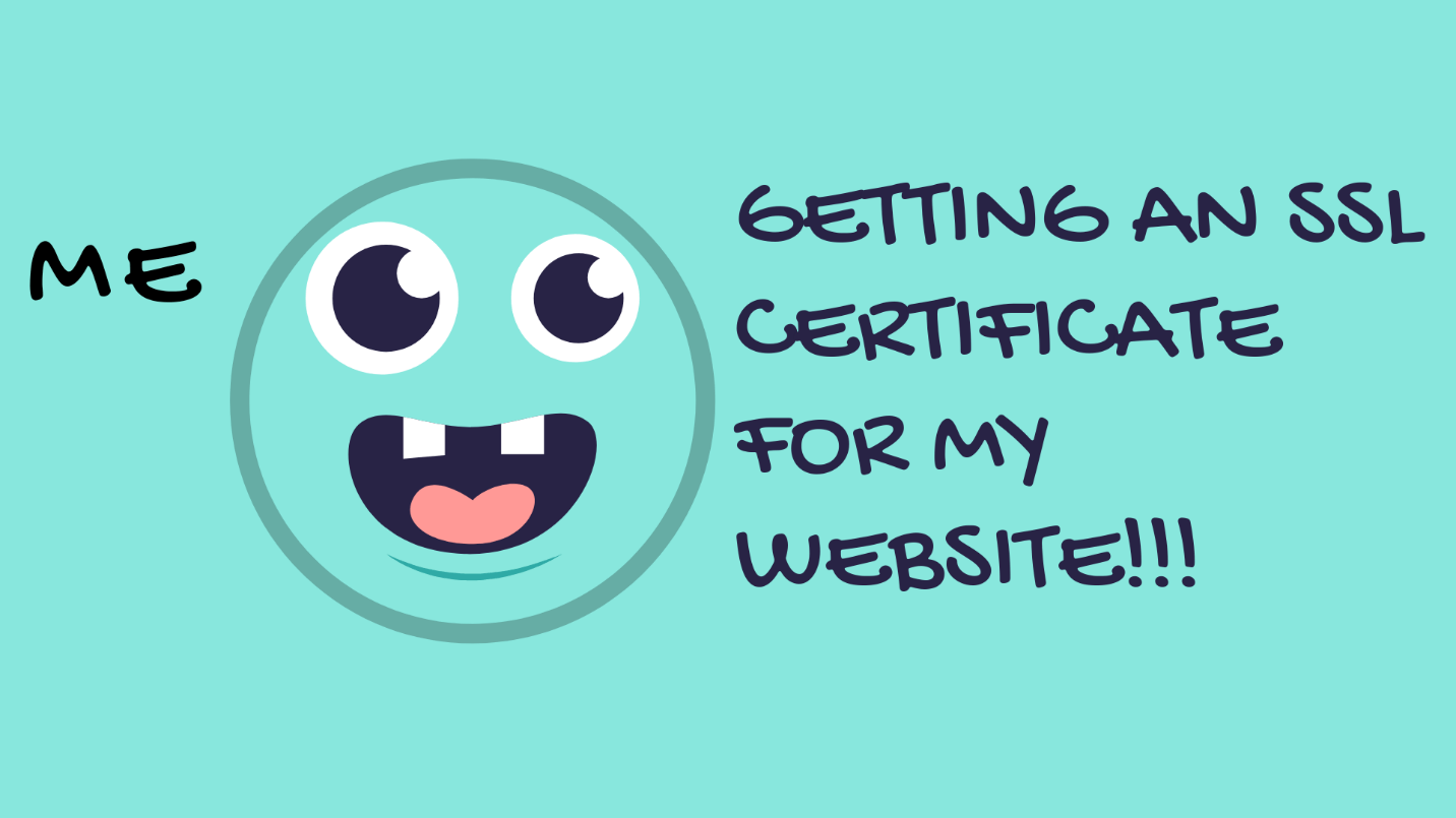 How to get an SSL certificate for my website
