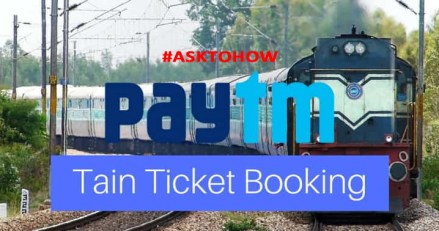 By Paytm Book Train Ticket