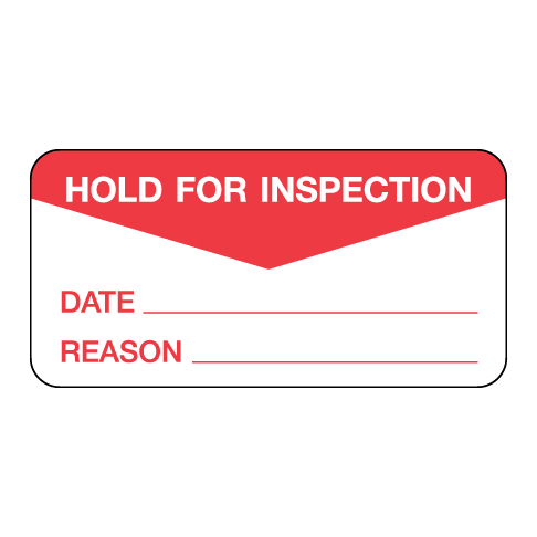 Hold For Inspection Label