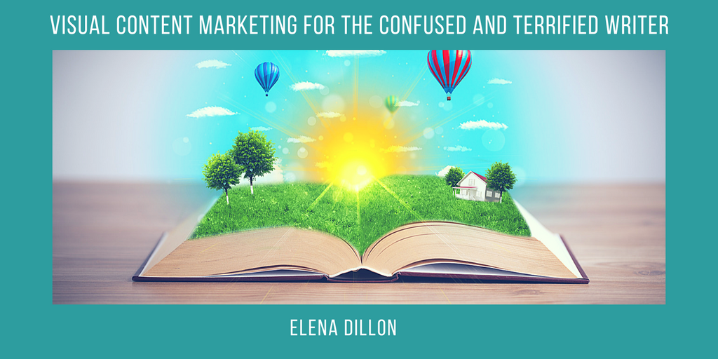 Visual Content Marketing | Elena Dillon | A Slice of Orange