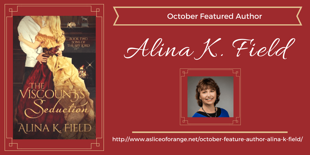 October Featured Author: Alina K. Field | A Slice of Orange