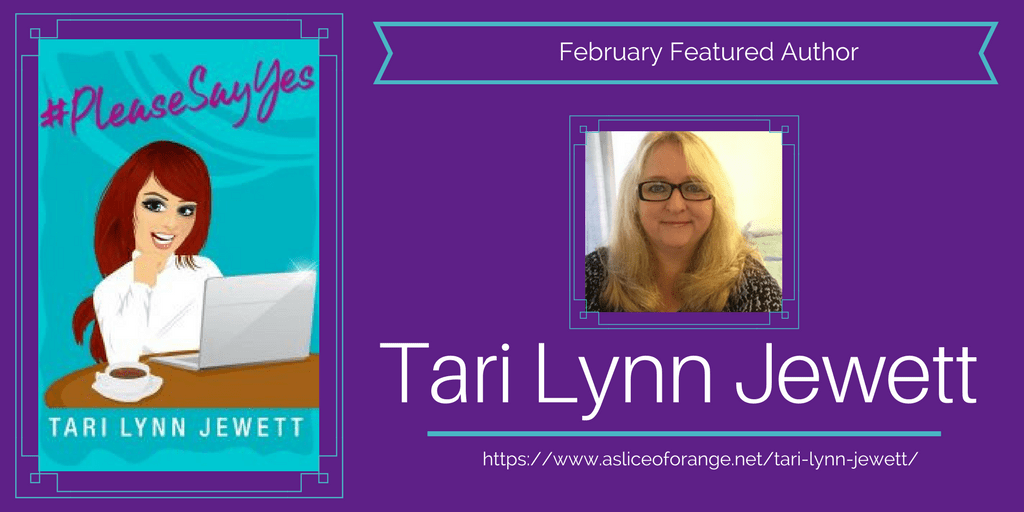Tari Lynn Jewett | February Featured Author | A Slice of Orange