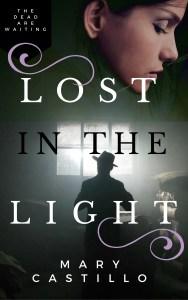 Lost in the Light   Mary Castillo   A Slice of Orange