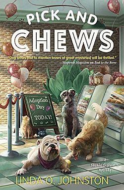 Pick and Chews | Linda O. Johnston | A Slice of Orange