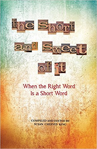 THE SHORT & SWEET OF IT: When the Right Word Is a Short Word