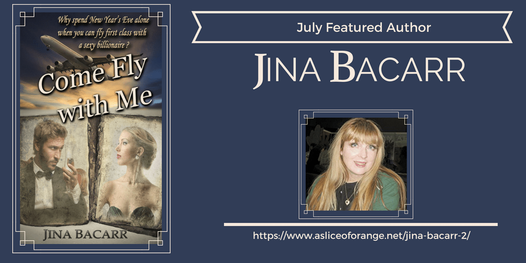 Jina Bacarr | July Featured Author | A Slice of Orange