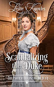 SCANDALIZING THE DUKE