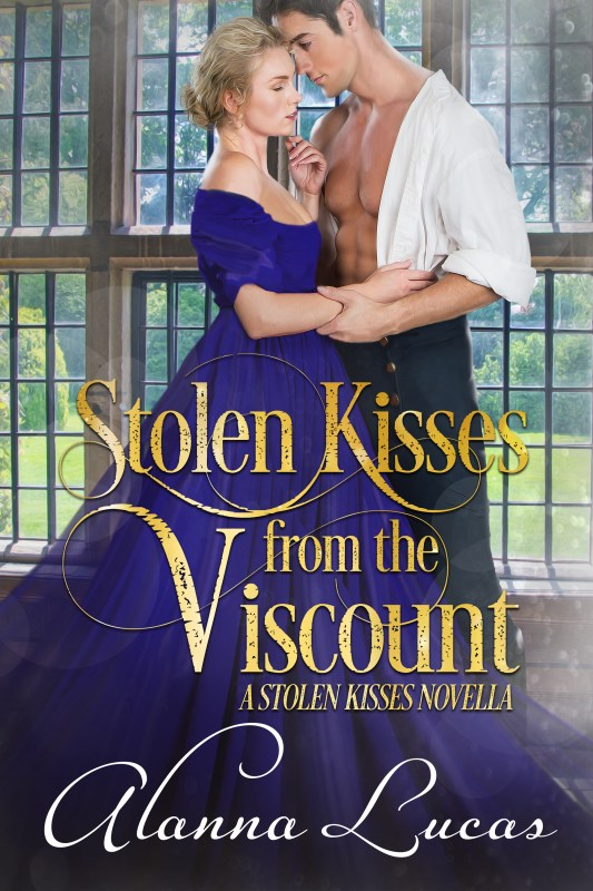 STOLEN KISSES FROM THE VISCOUNT
