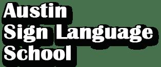 Sign Language Classes • Austin Sign Language School