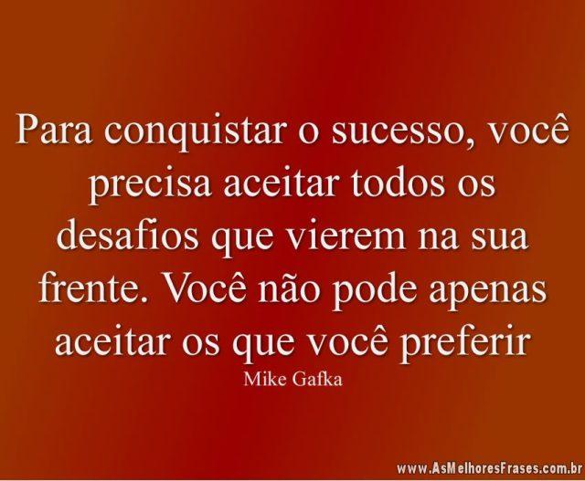 Para conquistar o sucesso