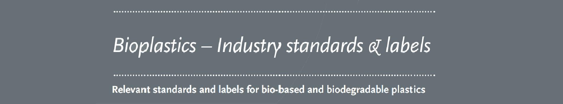 European Bioplastics publica una ficha informativa con estándares más comunes