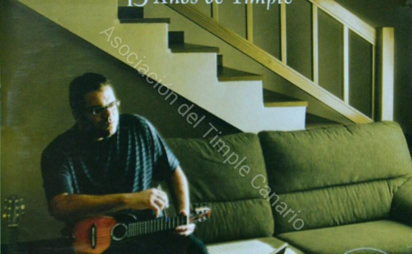 15 Años de Timple (José Antonio Ramos)
