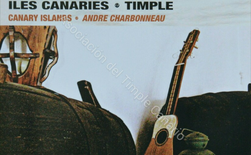 Iles Canaries – Timple (Andre Charbonneau)