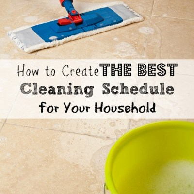 How to Create a Cleaning Schedule that Works for Your Household