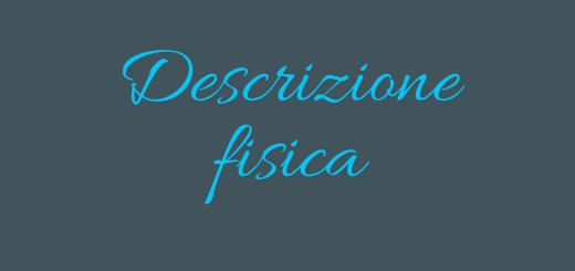 descrizione fisica - aspassoperlaspagna.it