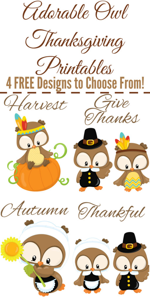 Adorable Owl Thanksgiving Printables - 4 FREE Designs to Choose From