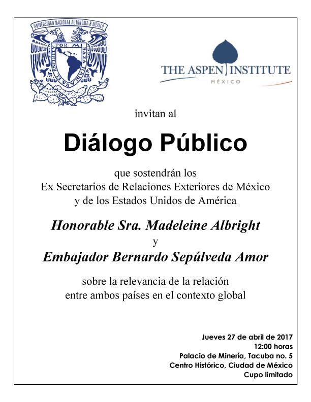 Diálogo Público, La relevancia de la relación entre México y Estados Unidos