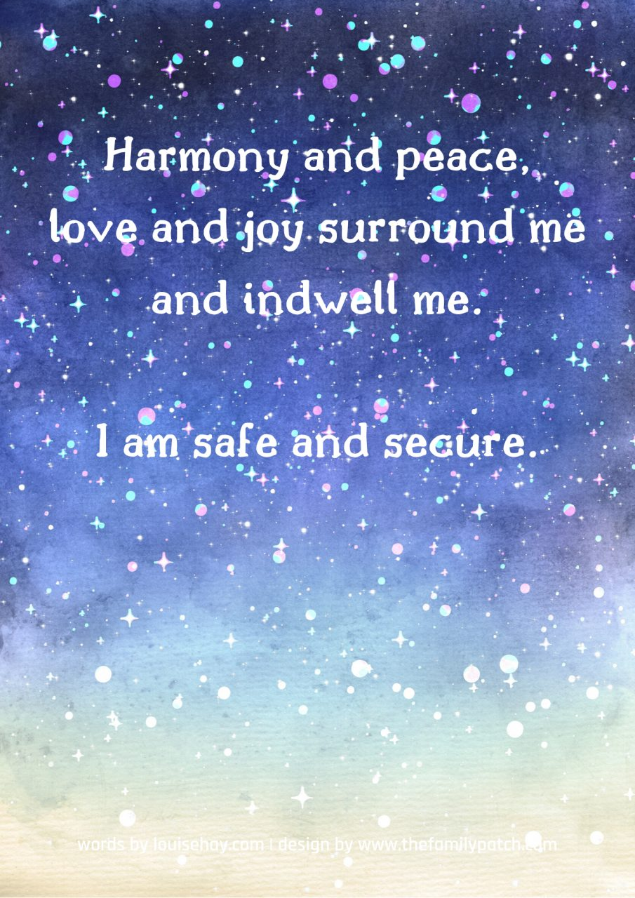 "Watercolour starry sky background with the affirmation in white text, ""Harmony and peace, love and joy surround me and indwell me. I am safe and secure."""