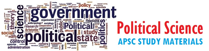 Political Science study materials - APSC - Assam exam