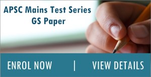 APSC Mains Test Series GS Paper - Assam Exam