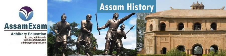 Assam History - Assam Exam