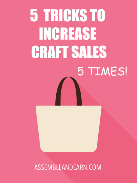 Increase craft sales