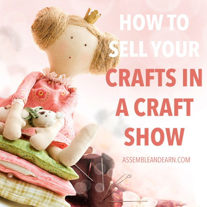 how to sell crafts in a craft show
