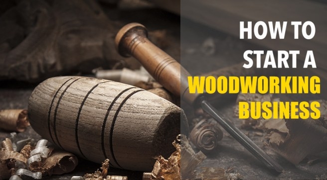 how to start a small woodworking business from home