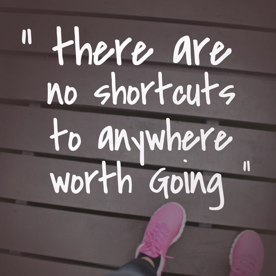 No shortcuts