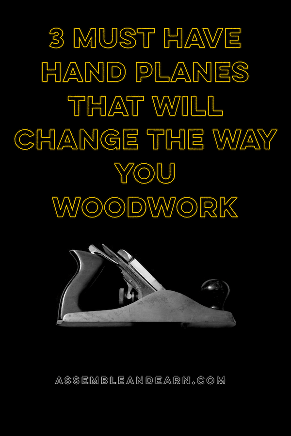 must have woodworking hand planes