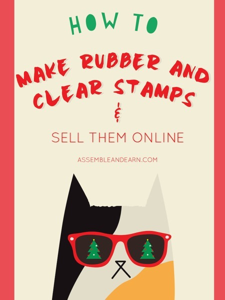 how to make and sell rubber and clear stamps