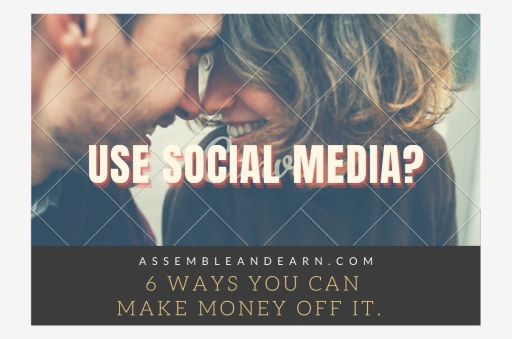6 Ways To Make Money On Facebook Instagram Twitter And Other Social Accounts
