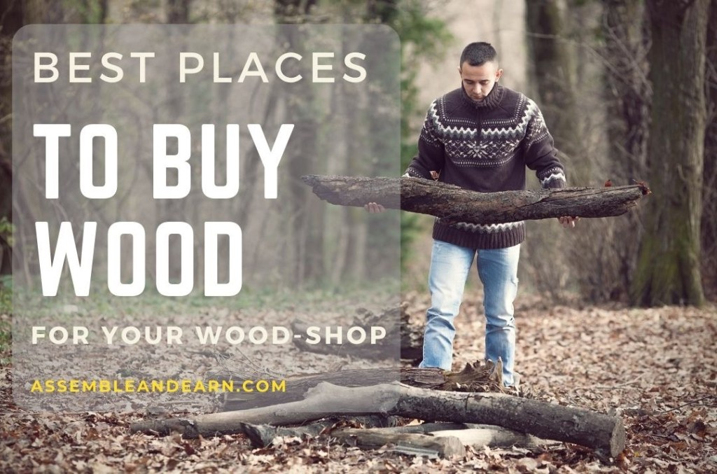 5 Places To Get The Best Wood For Your Wood Shop