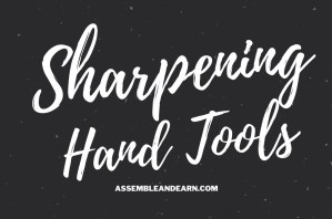 How To Sharpen Hand Tools On A Stone