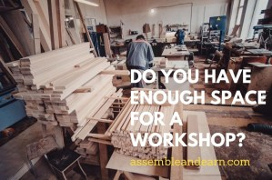 How Much Space Is Needed To Setup A Woodshop