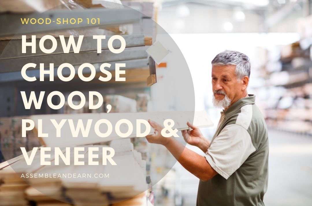 How To Use Choose Wood, Veneer, Plywood and MDF