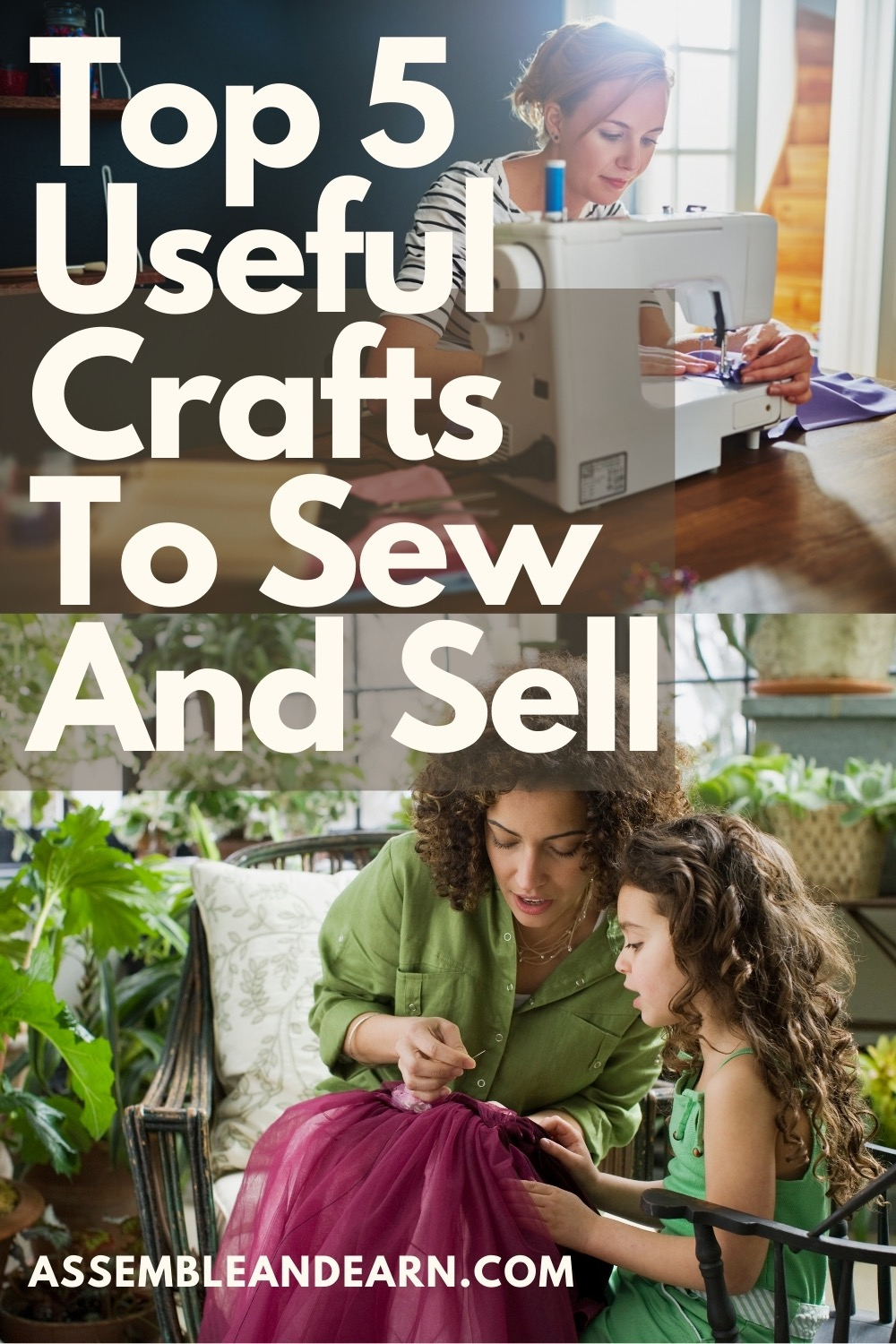 Useful sewing crafts