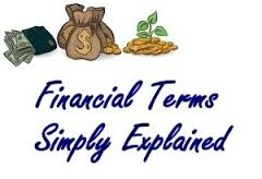 Basic Financial Terms explained simply