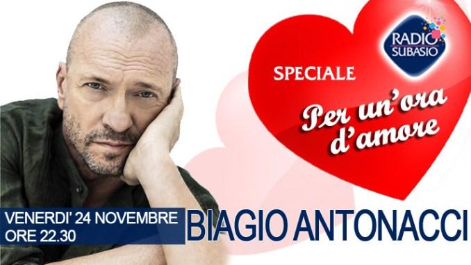 Biagio Antonacci a Speciale per un'ora d'Amore su Radio Subasio
