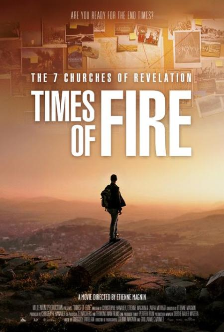 Documentary Feature Film 'Times of Fire – The Seven Churches of Revelation' to Debut at 2021 NRB Convention in Grapevine, Texas