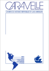 Caravelle - Cahiers du monde hispanique et luso-brésilien
