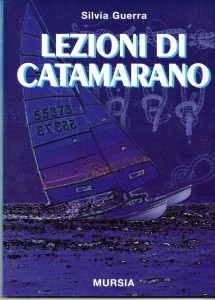 lezioni di catamarano - Silvia Guerra - 2002