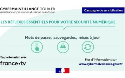 Cybermalveillance.gouv.fr lance une campagne de sensibilisation sur la sécurité numérique