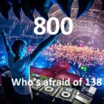 A State of Trance 800 – Who's afraid of 138