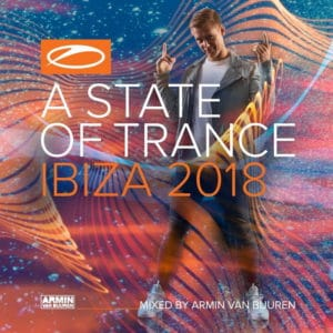 A State of Trance Ibiza 2018 Download - A State of Trance Live