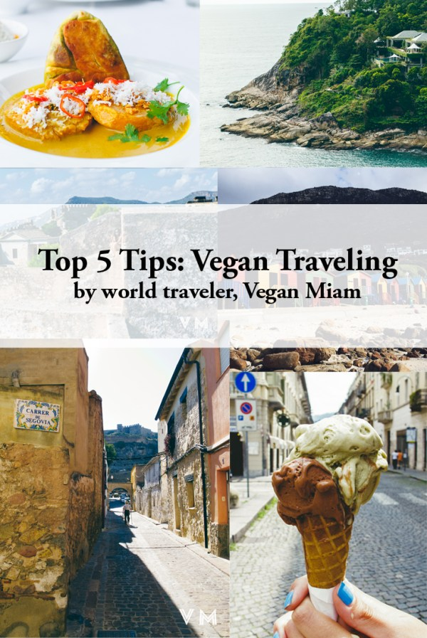 Top 5 Vegan Travel Tips
