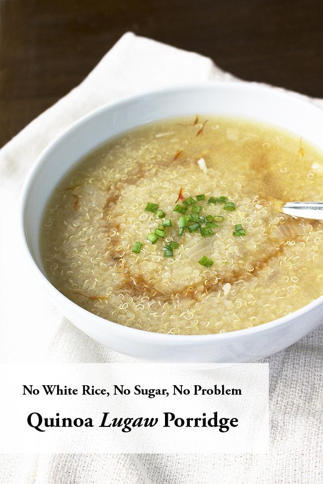 no white rice no sugar no problem quinoa lugaw astigvegan copy