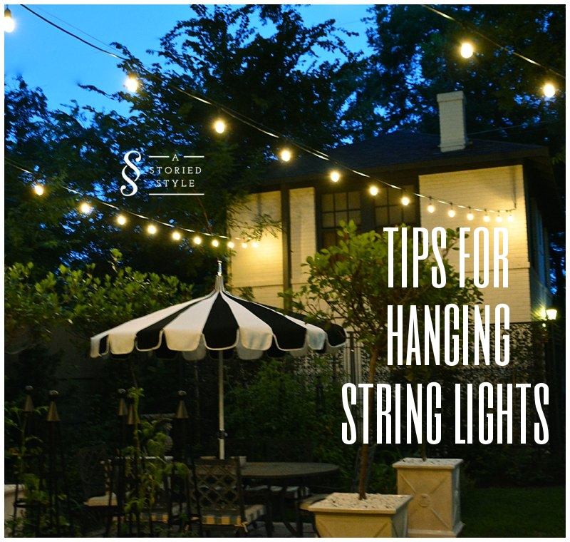 How To Hang String Lights + The Garden At Night Awesome Ideas
