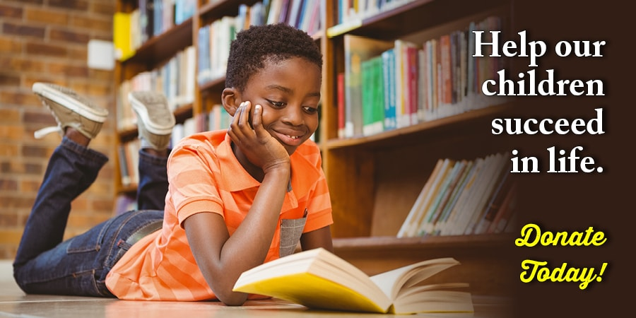 Help our children succeed in life. Donate Today!